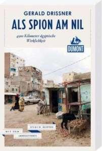 als Spion am Nil