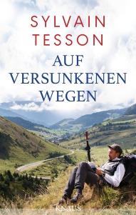 Auf versunkenen Wegen von Sylvain Tesson